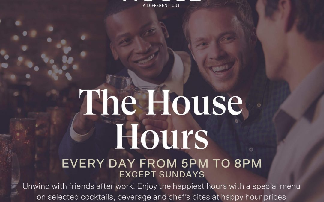 The House Hours at The House